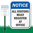 Visitors Must Register At Office Sign