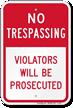 No Trespassing Violators Prosecuted Sign (Red Split)