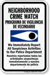 Bilingual Neighborhood Crime Watch Report Police Sign