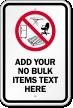 Custom No Bulk Items Sign