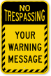 Custom Text No Trespassing Striped Border Sign