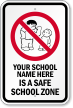 Customizable No Bully School Sign