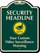 Custom Video Surveillance Warning Signature Sign