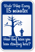 Birds Poop Every 15 Minutes Funny Poop Sign