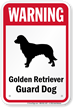 Warning Golden Retriever Guard Dog Guard Dog Sign