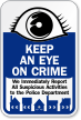Keep Eye On Crime Sign