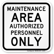 Maintenance Authorized Personnel Sign