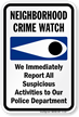 Neighborhood Crime Watch Sign (with crime watch symbol)