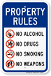 No Alcohol Drugs Smoking Weapons Property Rules Sign