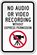 No Audio Video Recording Without Permission Sign