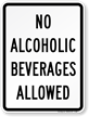No Alcoholic Beverages Allowed Sign