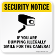 Dumping Illegally Smile Camera Sign