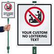 No Loitering Custom LawnBoss Sign & Stake Kit