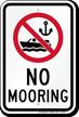 No Mooring Sign with Symbol