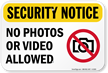 Security Notice No Photos Video Sign