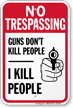 No Trespassing Funny Security Sign