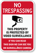 No Trespassing Video Surveillance Property Sign