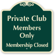 Private Club Members Only Sign