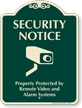 Property Protected By Remote Video Alarm Systems Sign
