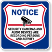 Security Cameras And Audio Devices Are Recording Sign
