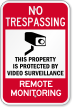 Remote Monitoring No Trespassing Surveillance Sign