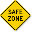 Safe Zone Security Sign