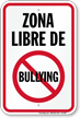 Spanish No Bullies Sign