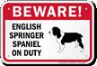 Beware English Springer Spaniel Dog Sign