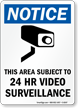 24 Hr Video Surveillance Sign