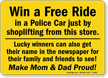 Win Free Ride in Police Car Sign