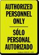 Authorized Personnel Solo Personal Autorizado Glow Sign