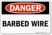 Danger Barbed Wire Sign