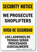 Bilingual We Prosecute Shoplifters Security Notice Sign