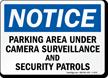 Notice Parking Area Under Camera Surveillance Sign