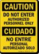 Caution Authorized Personnel Bilingual Sign