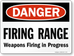 Firing in Progress Sign