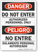 Bilingual Danger Authorized Personnel Only Sign