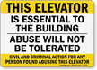 Elevator Is Essential To The Building Sign
