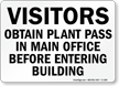 Visitors Obtain Plant Pass Before Entering Sign