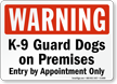 Warning Guard Dogs On Premises Sign