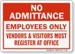 No Admittance - Employees Only Sign
