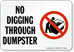 No Digging Through Dumpster Sign