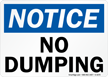 Notice No Dumping Sign