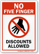 No Five Finger Discounts Allowed Shoplifting Sign
