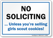No Soliciting Unless You're Selling Girls Scout Cookies Sign