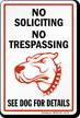 No Soliciting No Trespassing Security Dog Sign