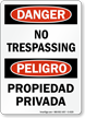 Danger Peligro No Trespassing Propiedad Privada Sign