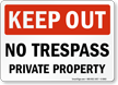 No Trespass Private Property Keep Out Sign