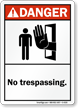 Danger No Trespassing Sign