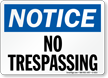 Notice No Trespassing Sign